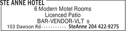 Ste Anne Hotel (204-422-9275) - Display Ad - BAR-VENDOR-VLT's 6 Modern Motel Rooms Licenced Patio