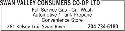 Swan Valley Consumers Co-op Ltd (204-734-6180) - Annonce illustrée======= - Full Service Gas - Car Wash Automotive / Tank Propane Convenience Store