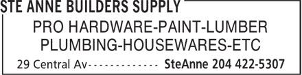 Ste Anne Builders Supply (204-422-5307) - Annonce illustrée======= - PLUMBING-HOUSEWARES-ETC PRO HARDWARE-PAINT-LUMBER