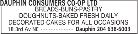 Dauphin Consumers Co-op Ltd (204-638-6003) - Annonce illustrée======= - BREADS-BUNS-PASTRY DOUGHNUTS-BAKED FRESH DAILY DECORATED CAKES FOR ALL OCCASIONS
