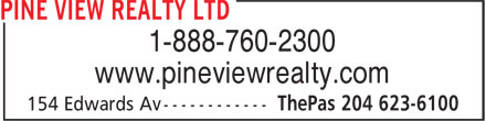Pine View Realty Ltd (204-623-6100) - Display Ad - 1-888-760-2300 www.pineviewrealty.com