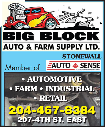 Big Block Auto & Farm Ltd (204-467-8384) - Display Ad - STONEWALL Member of AUTOMOTIVE FARM   INDUSTRIAL RETAIL 204-467-8384 207-4TH ST. EAST