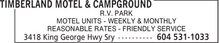 Timberland Motel & Campground (604-531-1033) - Display Ad - R.V. PARK MOTEL UNITS - WEEKLY & MONTHLY REASONABLE RATES - FRIENDLY SERVICE