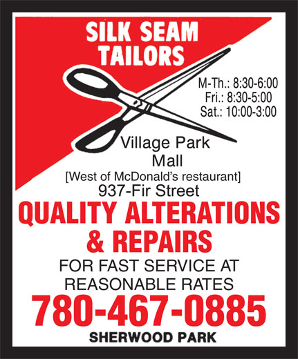 Silk Seam Tailors (780-467-0885) - Annonce illustrée======= - [West of McDonald s restaurant] QUALITY ALTERATIONS & REPAIRS FOR FAST SERVICE AT REASONABLE RATES 780-467-0885
