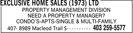 Exclusive Home Sales (1973) Ltd (403-259-5577) - Annonce illustrée======= - PROPERTY MANAGEMENT DIVISION NEED A PROPERTY MANAGER? CONDO¿S-APTS-SINGLE & MULTI-FAMILY