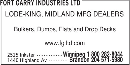 Fort Garry Industries Ltd (204-632-8261) - Annonce illustrée======= - LODE-KING, MIDLAND MFG DEALERS Bulkers, Dumps, Flats and Drop Decks www.fgiltd.com
