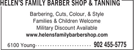 Helen's Family Barber Shop (902-455-5775) - Annonce illustrée======= - Barbering, Cuts, Colour, & Style Families & Children Welcome Military Discount Available www.helensfamilybarbershop.com