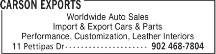 Carson Exports (902-468-7804) - Annonce illustrée======= - Worldwide Auto Sales Import & Export Cars & Parts Performance, Customization, Leather Interiors Worldwide Auto Sales Import & Export Cars & Parts Performance, Customization, Leather Interiors