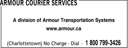 Armour Courier Services (1-800-799-3426) - Display Ad - A division of Armour Transportation Systems www.armour.ca
