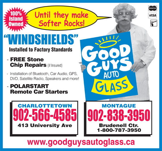 Good Guys Auto Glass (902-566-4585) - Annonce illustrée======= - Owned FREE Stone Chip Repairs (if Insured) - Installation of Bluetooth, Car Audio, GPS, DVD, Satellite Radio, Speakers and more! POLARSTART Remote Car Starters www.goodguysautoglass.ca 100% Island