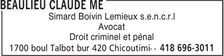 Beaulieu Claude Me (418-696-3011) - Annonce illustrée======= - Simard Boivin Lemieux s.e.n.c.r.l Avocat Droit criminel et pénal