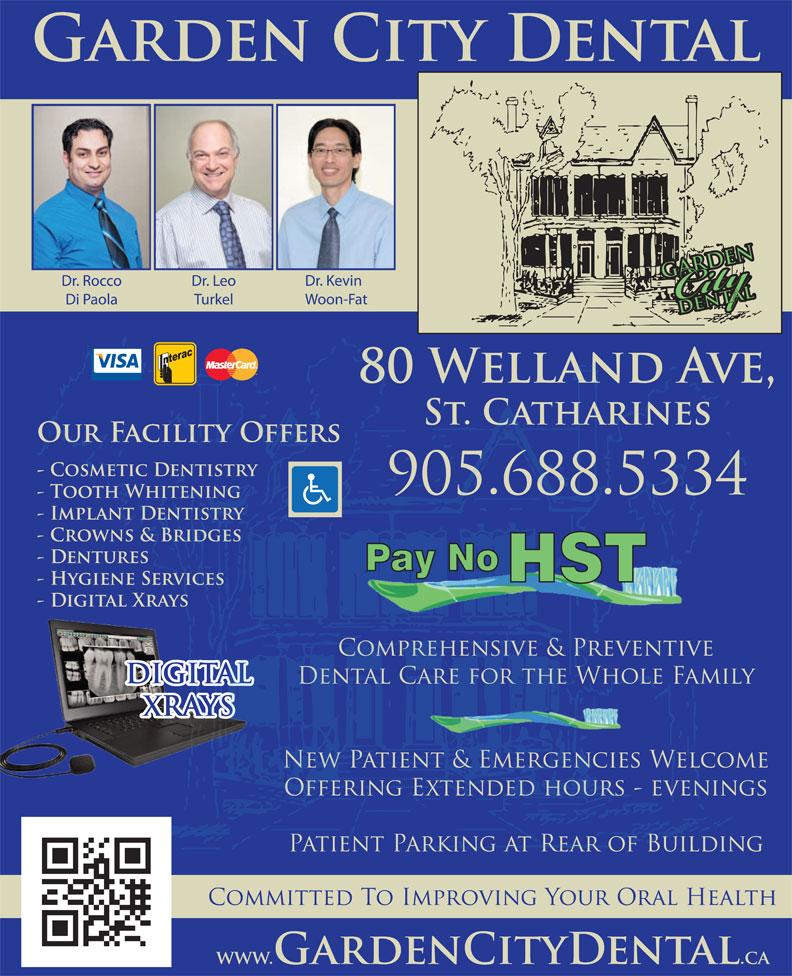 Garden City Dental (905-688-5334) - Display Ad -