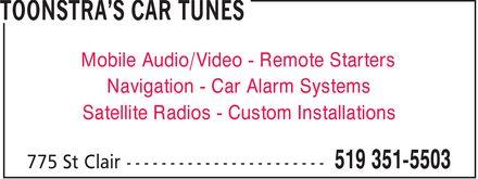 Toonstra's Car Tunes (519-351-5503) - Annonce illustrée======= - Mobile Audio/Video Remote Starters Navigation Car Alarm Systems Satellite Radios Custom Installations