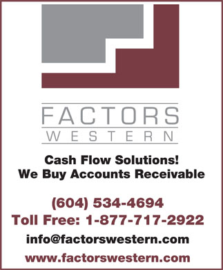 Factors Western Ltd (604-534-4694) - Annonce illustrée======= -