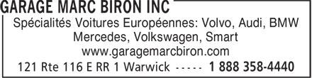 Garage Marc Biron Inc (819-358-4444) - Annonce illustrée======= - Spécialités Voitures Européennes: Volvo, Audi, BMW Mercedes, Volkswagen, Smart www.garagemarcbiron.com