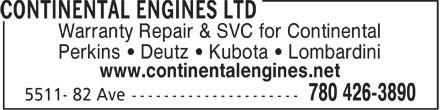 Continental Engines Ltd (780-426-3890) - Display Ad - Warranty Repair & SVC for Continental Perkins   Deutz   Kubota   Lombardini www.continentalengines.net