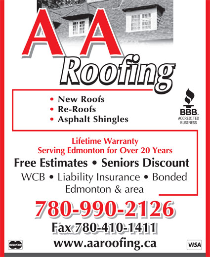 A A Roofing (780-990-2126) - Annonce illustrée======= - A A Roofing New Roofs Re-Roofs Asphalt Shingles Lifetime Warranty Serving Edmonton for Over 20 Years Free Estimates   Seniors Discount WCB   Liability Insurance   Bonded Edmonton & area 780-990-2126 Fax 780-410-1411 www.aaroofing.ca  A A Roofing New Roofs Re-Roofs Asphalt Shingles Lifetime Warranty Serving Edmonton for Over 20 Years Free Estimates   Seniors Discount WCB   Liability Insurance   Bonded Edmonton & area 780-990-2126 Fax 780-410-1411 www.aaroofing.ca