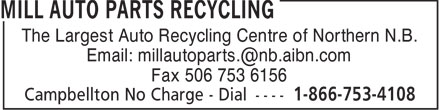 Mill Auto Parts Recycling (506-753-4108) - Display Ad -