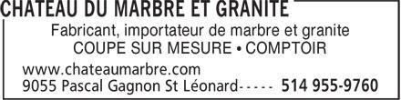 Château Du Marbre Et Granite (514-955-9760) - Annonce illustrée======= - Fabricant, importateur de marbre et granite COUPE SUR MESURE • COMPTOIR