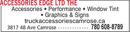The Accessories Edge Ltd (780-608-8789) - Annonce illustrée======= - Accessories   Performance   Window Tint Graphics & Signs truckaccessoriescamrose.ca