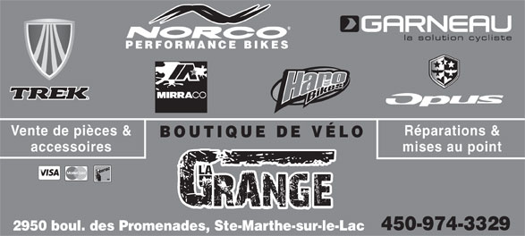 Boutique De Vélo La Grange (450-974-3329) - Annonce illustrée======= - Réparations &Vente de pièces & BOUTIQUE DE VÉLO mises au pointaccessoires LA 450-974-3329 2950 boul. des Promenades, Ste-Marthe-sur-le-Lac PERFORMANCE BIKES