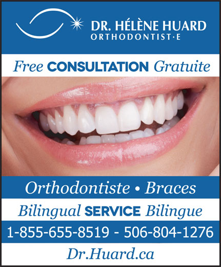 Huard Hélène Dre (506-855-5801) - Display Ad - Orthodontiste   Braces
