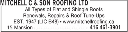 Mitchell C & Son Roofing Ltd (416-461-3901) - Annonce illustrée======= - All Types of Flat and Shingle Roofs Renewals, Repairs & Roof Tune-Ups EST. 1947 (LIC B48)   www.mitchellroofing.ca  All Types of Flat and Shingle Roofs Renewals, Repairs & Roof Tune-Ups EST. 1947 (LIC B48)   www.mitchellroofing.ca  All Types of Flat and Shingle Roofs Renewals, Repairs & Roof Tune-Ups EST. 1947 (LIC B48)   www.mitchellroofing.ca  All Types of Flat and Shingle Roofs Renewals, Repairs & Roof Tune-Ups EST. 1947 (LIC B48)   www.mitchellroofing.ca