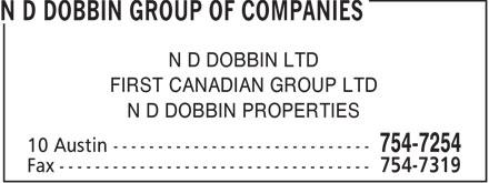 N D Dobbin Group Of Companies (709-754-7254) - Display Ad - N D DOBBIN LTD FIRST CANADIAN GROUP LTD N D DOBBIN PROPERTIES