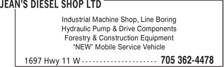 "Jean's Diesel Shop Ltd (705-362-4478) - Display Ad - Industrial Machine Shop, Line Boring Hydraulic Pump & Drive Components Forestry & Construction Equipment ""NEW"" Mobile Service Vehicle"