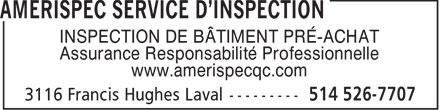 AmeriSpec (514-526-7707) - Annonce illustrée======= - INSPECTION DE BÂTIMENT PRÉ-ACHAT Assurance Responsabilité Professionnelle www.amerispecqc.com