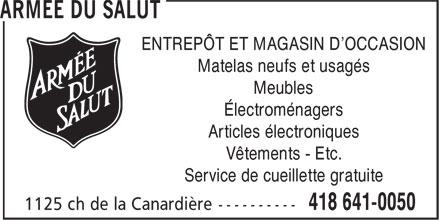 Salvation Army (418-641-0050) - Display Ad - ENTREPÔT ET MAGASIN D'OCCASION Matelas neufs et usagés Meubles Électroménagers Articles électroniques Vêtements - Etc. Service de cueillette gratuite