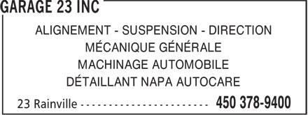 Garage 23 Inc (450-378-9400) - Annonce illustrée======= - ALIGNEMENT - SUSPENSION - DIRECTION MÉCANIQUE GÉNÉRALE MACHINAGE AUTOMOBILE DÉTAILLANT NAPA AUTOCARE