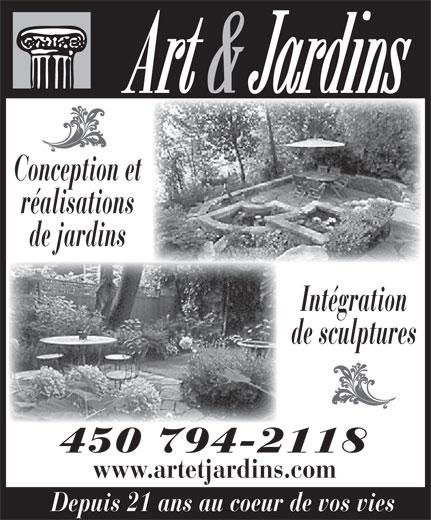 Art & Jardins (450-794-2118) - Annonce illustrée======= - réalisations de jardins Intégration de sculptures 450 794-2118 www.artetjardins.com Depuis 21 ans au coeur de vos vies Conception et