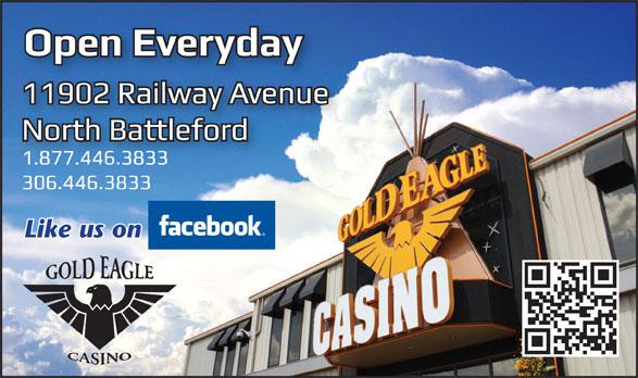 Gold Eagle Casino (306-446-3833) - Annonce illustrée======= - Like us on