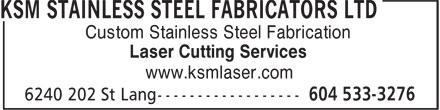KSM Stainless Steel Fabricators Ltd (604-533-3276) - Annonce illustrée======= - Custom Stainless Steel Fabrication Laser Cutting Services www.ksmlaser.com  Custom Stainless Steel Fabrication Laser Cutting Services www.ksmlaser.com  Custom Stainless Steel Fabrication Laser Cutting Services www.ksmlaser.com  Custom Stainless Steel Fabrication Laser Cutting Services www.ksmlaser.com  Custom Stainless Steel Fabrication Laser Cutting Services www.ksmlaser.com  Custom Stainless Steel Fabrication Laser Cutting Services www.ksmlaser.com  Custom Stainless Steel Fabrication Laser Cutting Services www.ksmlaser.com  Custom Stainless Steel Fabrication Laser Cutting Services www.ksmlaser.com