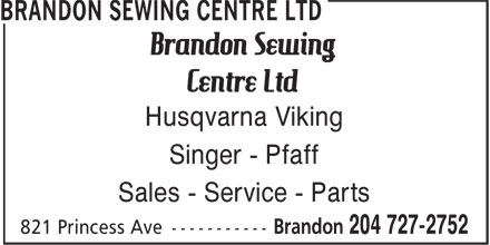 Ads Brandon Sewing Centre Ltd