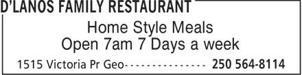D'Lanos Family Restaurant (250-564-8114) - Annonce illustrée======= - Home Style Meals Open 7am 7 Days a week