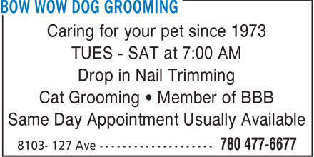 Bow Wow Dog Grooming (780-477-6677) - Display Ad -