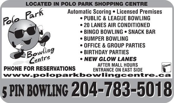 Polo Park Bowling Centre (204-783-5018) - Annonce illustrée======= -