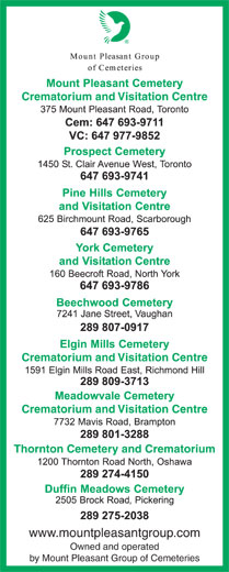 Mount Pleasant Group (416-221-3404) - Display Ad - Crematorium and Visitation Centre Thornton Cemetery and Crematorium www.mountpleasantgroup.com Owned and operated by Mount Pleasant Group of Cemeteries Crematorium and Visitation Centre