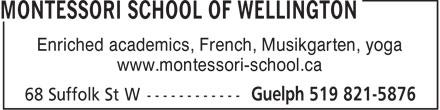Montessori School Of Wellington (519-821-5876) - Annonce illustrée======= - Enriched academics, French, Musikgarten, yoga www.montessori-school.ca