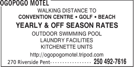 Ogopogo Motel (250-492-7616) - Annonce illustrée======= - WALKING DISTANCE TO CONVENTION CENTRE   GOLF   BEACH YEARLY & OFF SEASON RATES OUTDOOR SWIMMING POOL LAUNDRY FACILITIES KITCHENETTE UNITS http://ogopogomotel.tripod.com