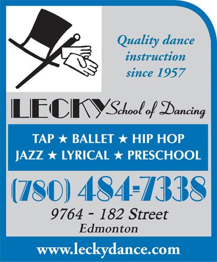 Lecky School Of Dance (780-484-7338) - Display Ad - Quality dance instruction since 1957 Edmonton www.leckydance.com