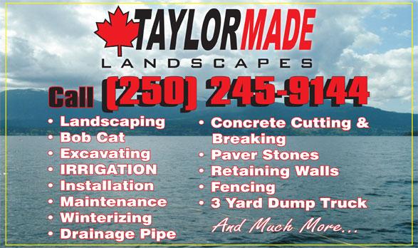 Taylor Made Landscaping Ltd (250-245-9144) - Annonce illustrée======= -