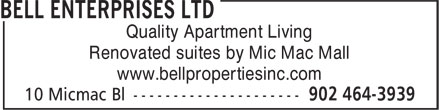 Bell Enterprises Limited (902-464-3939) - Annonce illustrée======= - Quality Apartment Living Renovated suites by Mic Mac Mall www.bellpropertiesinc.com Quality Apartment Living Renovated suites by Mic Mac Mall www.bellpropertiesinc.com