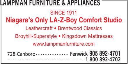 Lampman Furniture & Appliances (905-892-4701) - Annonce illustrée======= - SINCE 1911 Niagara's Only LA-Z-Boy Comfort Studio Leathercraft   Brentwood Classics Broyhill-Superstyle   Kingsdown Mattresses www.lampmanfurniture.com