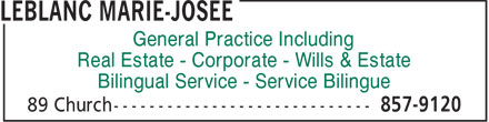 LeBlanc Marie-Josée (506-857-9120) - Annonce illustrée======= - General Practice Including Real Estate - Corporate - Wills & Estate Bilingual Service - Service Bilingue
