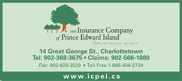 Insurance Company Of Prince Edward Island (902-368-3675) - Annonce illustrée======= - Insurance Company THE Prince Edward Island of 14 Great George St., Charlottetown Tel: 902-368-3675   Claims: 902-566-1880 Fax: 902-629-3529     Toll Free 1-866-404-2734 www.icpei.c