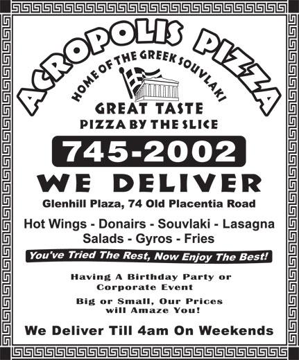 Acropolis Pizza (709-745-2002) - Annonce illustrée======= -