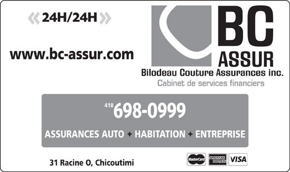 BC Assur (418-698-0999) - Annonce illustrée======= - 418 Cabinet de services financiers ASSURANCES AUTO    HABITATION ENTREPRISE 31 Racine O, Chicoutimi www.bc-assur.com